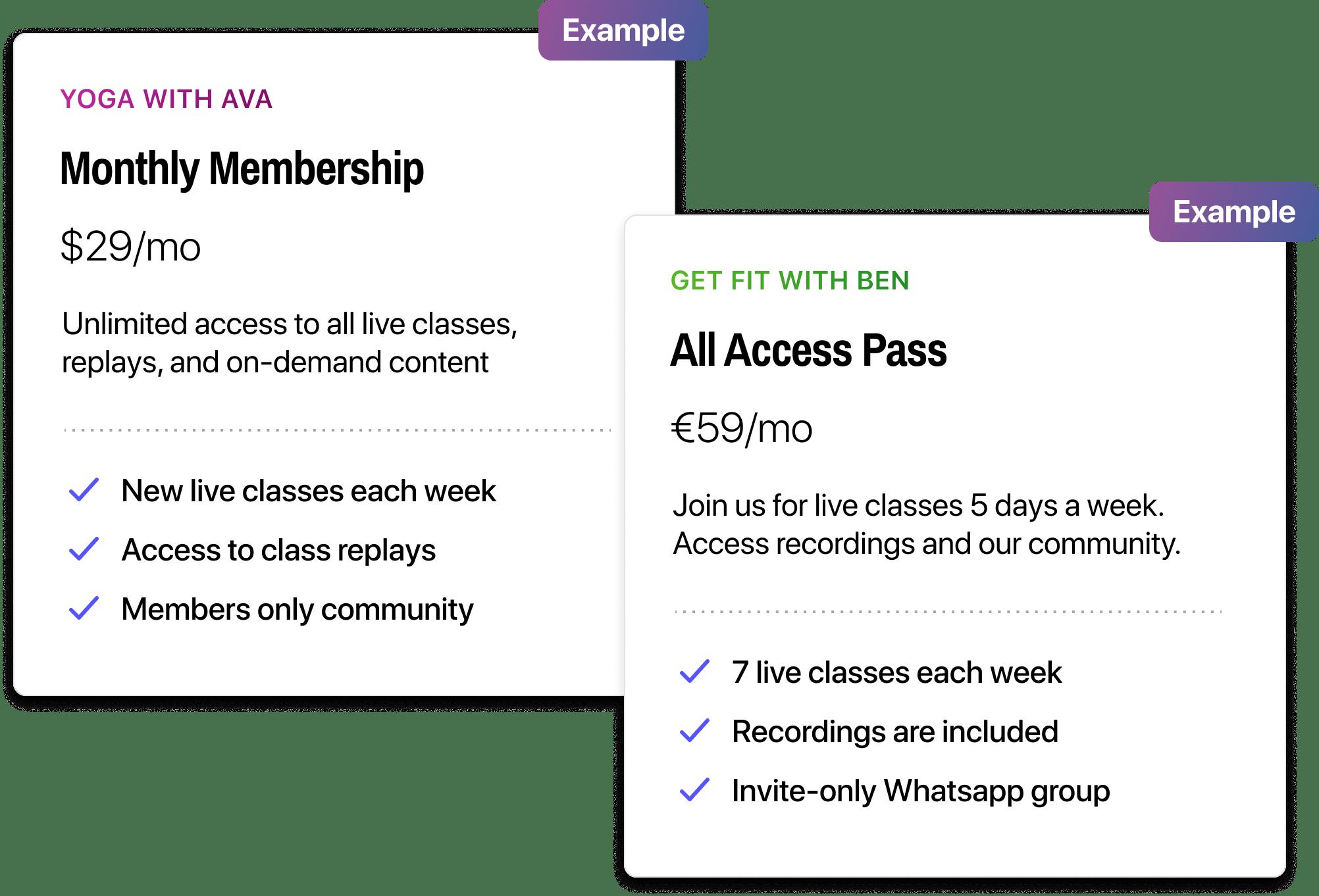 Memberships examples